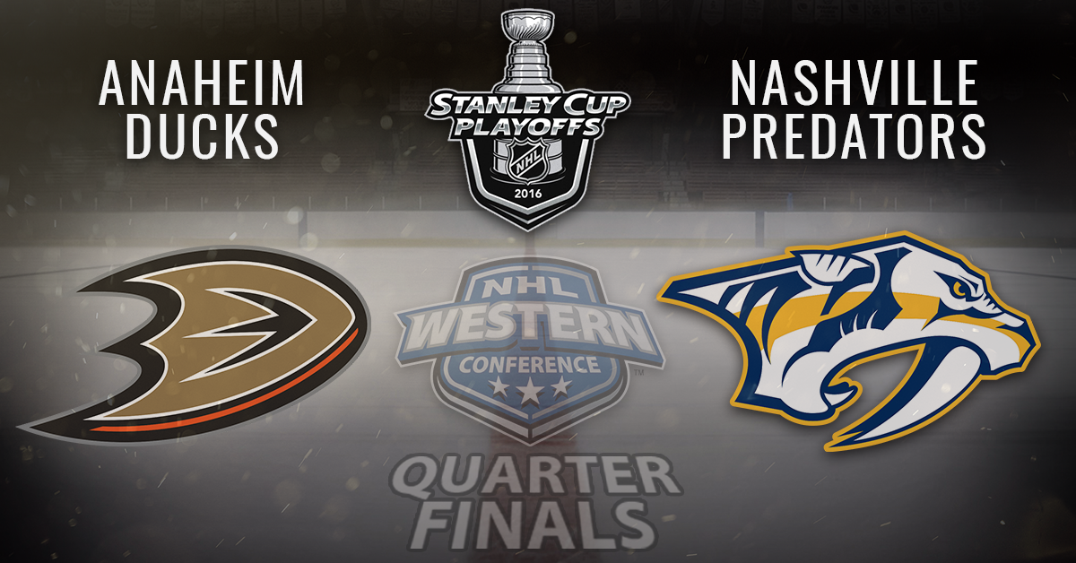 NHL_Playoffs-2016-Western-anaheim_ducks-nashville_predators